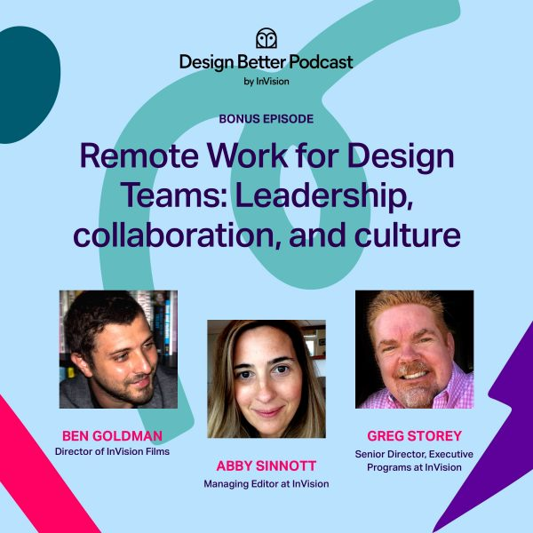 Bonus Episode: Remote Work for Design Teams: Lessons in leadership, collaboration, and culture