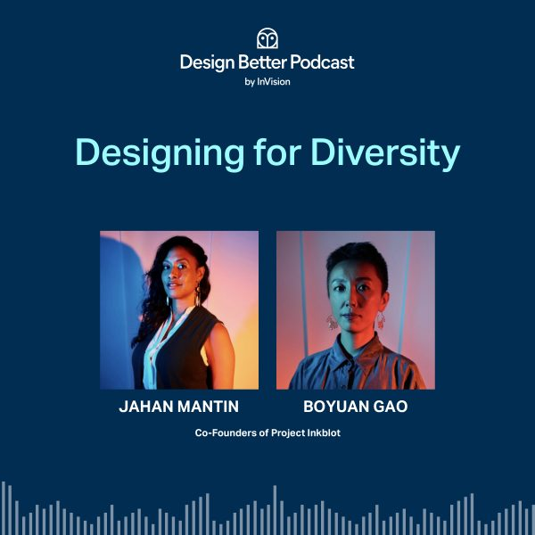 Bonus Episode: Designing for Diversity: Project Inkblot's Jahan Mantin and Boyuan Gao