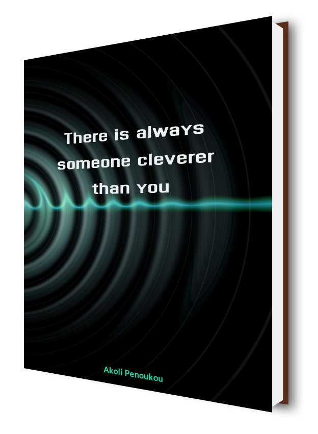 A dark eBook cover with grey concentric circles and a blue sound bar in the middle and bearing the title There is always someone cleverer than you