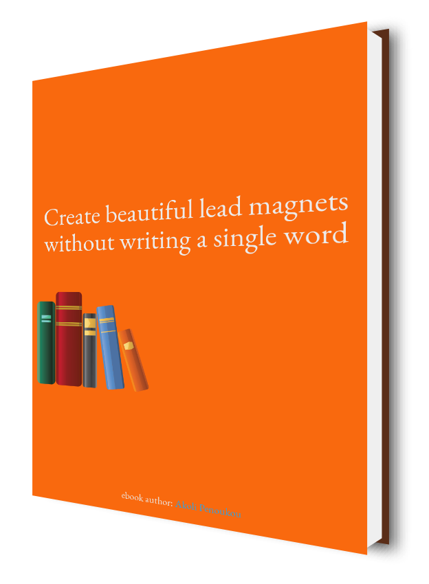 A bright orange eBook cover with a pack of books bearing the inscription Create beautiful lead magnets without writing a single word