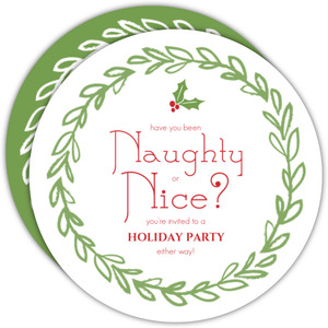 Naughty or Nice Festive Green Wreath Holiday Party Invite
