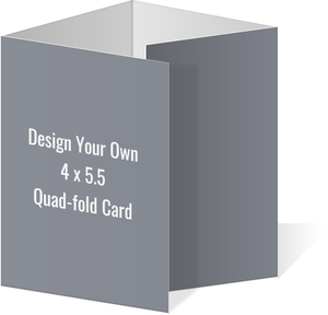 Create Your Own 4x5.5 Quad-fold Card