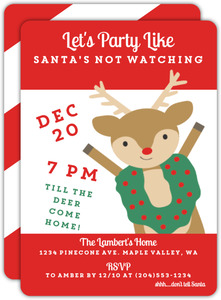 Party Like Santas Not Watching Holiday Party Invitation