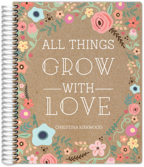 All Things Grow With Love Teacher Planner