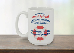 Good Friends Funny Mug