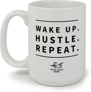 Wake up Hustle Repeat Custom Business Mug