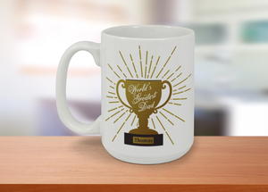 World's Greatest Dad Trophy Mug