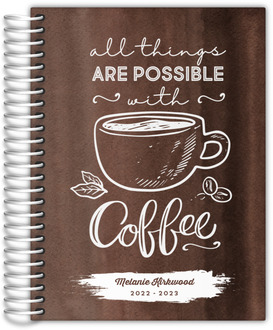 All Things Possible with Coffee Daily Planner