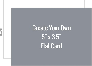 Create Your Own 5x3.5 Flat Card