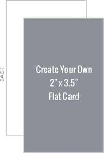 Create Your Own 2x3.5 Flat Card