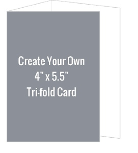 Create Your Own 4x5.5 Tri-fold Card