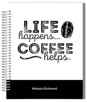 Life Happens Coffee Helps No Photo Monthly Planner