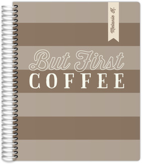 But First Coffee Teacher Planner