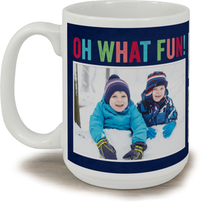 Oh What Fun Holiday Custom Photo Mug