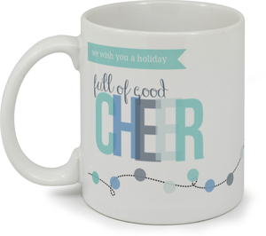 Full Of Good Cheer Holiday Mug