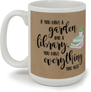 Gardens and Libraries Custom Mug