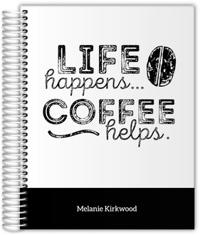 Life Happens Coffee Helps No Photo Daily Planner