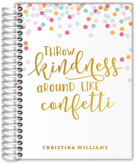 Throw Kindness Real Foil Weekly Planner 6x8