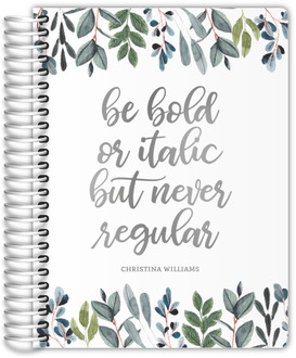 Be Bold Real Foil Student Planner