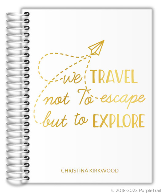 Travel To Explore Real Foil Travel Journal