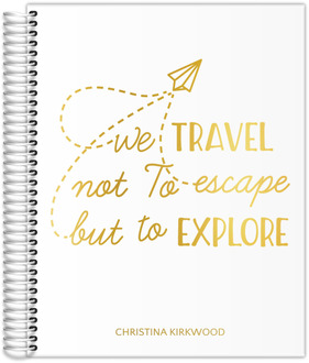 Travel To Explore Real Foil Travel Journal 8.5x11