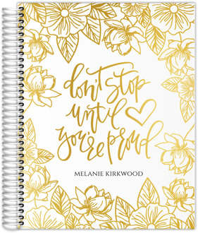 Golden Floral Don't Stop Real Foil Teacher Planner