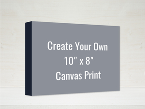 Create Your Own 10x8 Canvas Print