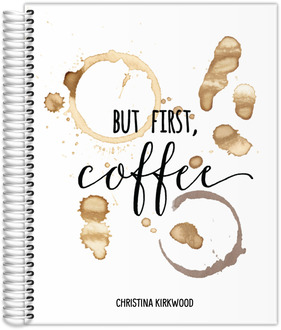 But First Coffee Stain Daily Planner