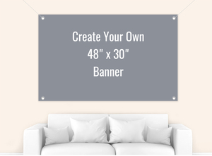 Create Your Own 48x40 Banner