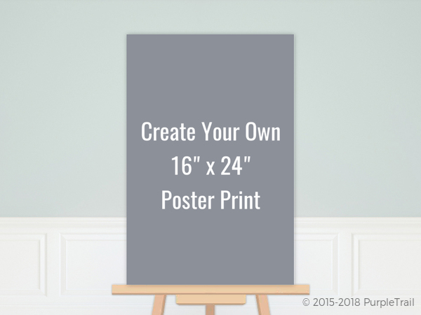 create your own 16x24 poster print poster prints