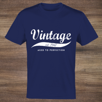 Vintage Aged To Perfection Custom Tshirt