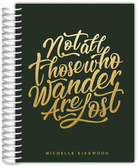 Not All Those Who Wander Faux Foil Quote Teacher Planner