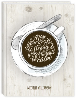 Coffee Cup & Quote Teacher Planner