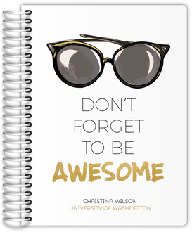 Don't Forget to be Awesome Student Planner