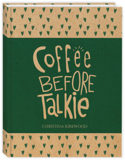 Coffee Before Talkie Custom Journal