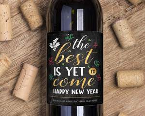 The Best is Yet to Come Wine Label