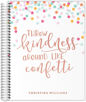 Throw Kindness Real Foil Monthly Planner