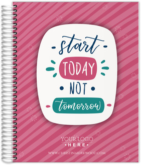 Start Today Not Tomorrow Content Planner