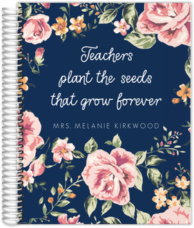 Teachers Plant The Seeds Custom Student Planner