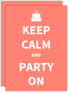 Keep Calm and Party On Invitation