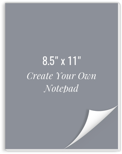 Create Your Own Notepad 8.5x11