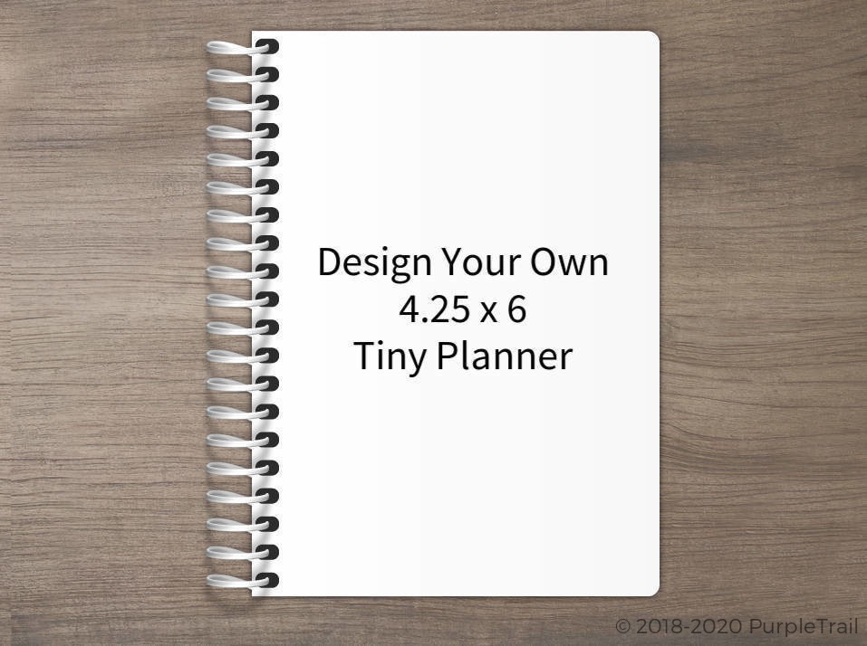 Design Your Own 4.25 x 6 Tiny Planner
