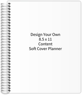 Design Your Own 8.5 x 11 Soft Cover Content Planner
