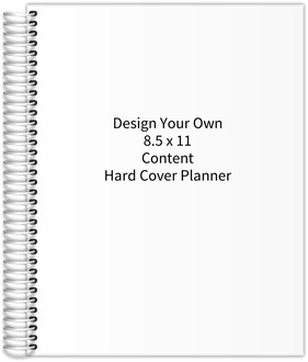 Design Your Own 8.5 x 11 Hard Cover Content Planner