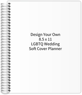 Design Your Own 8.5 x 11 Soft Cover LGBTQ Wedding Planner