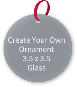 Create Your Own Christmas Ornament - Glass 3.5 x 3.5