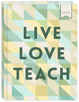 Live Love Teach Teacher Planner