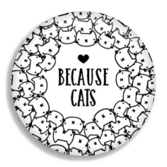 Cute Because Cats Mini Button