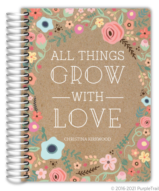 All Things Grow With Love Planner