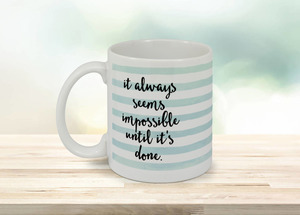 Until It's Done Mug